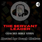 The Servant Leader Coaches Bible Study show