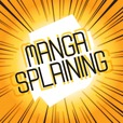 Mangasplaining show