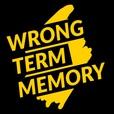 Wrong Term Memory show