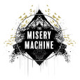 The Misery Machine show