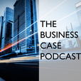 The Business Case Podcast show