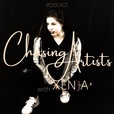 Chasing Artists with Xenja show