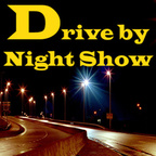 Drive by Night Show show