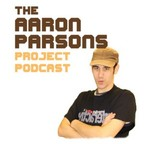 The Aaron Parsons Project Podcast show