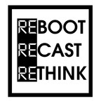 Reboot Recast Rethink show