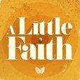 A Little Faith show