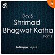 Shrimad Bhagwat Katha   Day 5   Part 1 show