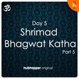 Shrimad Bhagwat Katha   Day 5   Part 5 show