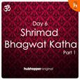Shrimad Bhagwat Katha   Day 6   Part 1 show