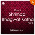 Shrimad Bhagwat Katha   Day 6   Part 5 show