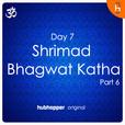 Shrimad Bhagwat Katha | Day 7 | Part 6 show