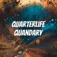 Quarterlife Quandary show