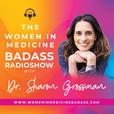The Women in Medicine Badass Radioshow show