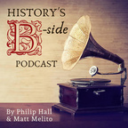 History's B-Side show