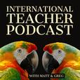 International Teacher Podcast show
