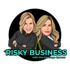 Risky Business with the Coverage Queens show
