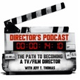 Director's Podcast with Jeff T. Thomas show