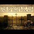 The Monster at the End of This Podcast show
