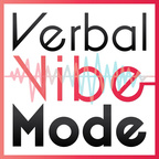 Verbal Vibe Mode show