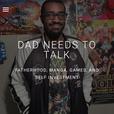 Dad Needs To Talk show