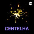 Centelha show