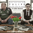 Tulips: A Radio Drama About Domestic Abuse & Men show
