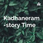 Kadhaneram -Malayalam story Time   podcast show