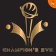 Champion's Eve show
