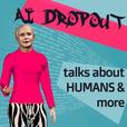 A.I. Dropout show