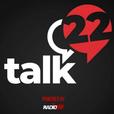 Talk 22 show