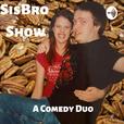 SisBro Show: A Comedy Duo show