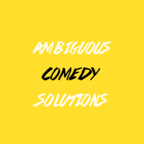 Ambiguous Comedy Solutions show