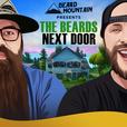 The Beards Next Door show