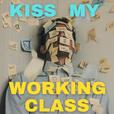 Kiss My Working Class show