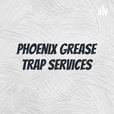 Phoenix Grease Trap Services show