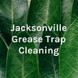 Jacksonville Grease Trap Cleaning show