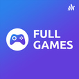 Full Games - Charlando sobre videojuegos show