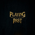 Playing With The Past show