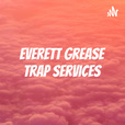 Everett Grease Trap Services show