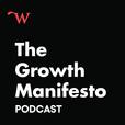 Growth Manifesto Podcast show