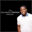 The Solomon Tention Podcast show