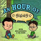 An Hour of... with Ben Schwartz & Gil Ozeri show