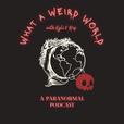 What a Weird World show