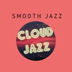 Cloud Jazz Smooth Jazz show